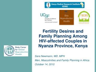 Fertility Desires and  Family Planning Among  HIV-affected Couples in  Nyanza Province, Kenya