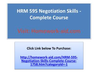 HRM 595 Negotiation Skills / All 7 Weeks Discussions