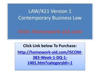 LAW/421 Version 1 Contemporary Business Law