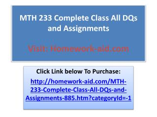MTH 233 Complete Class All DQs and Assignments