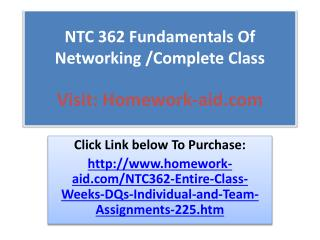 NTC 362 Fundamentals Of Networking /Complete Class