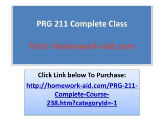 PRG 211 Complete Class