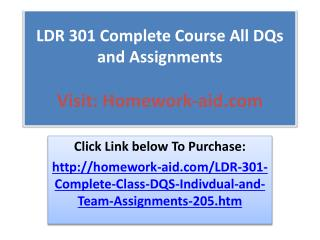 LDR 301 Complete Course All DQs and Assignments