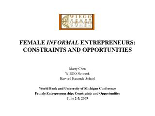 FEMALE INFORMAL ENTREPRENEURS: CONSTRAINTS AND OPPORTUNITIES