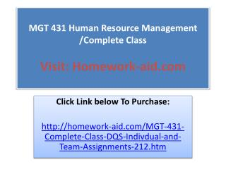 MGT 431 Human Resource Management /Complete Class