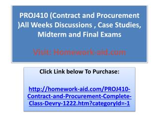 PROJ410 (Contract and Procurement )All Weeks Discussions , C