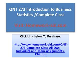 QNT 273 Introduction to Business Statistics /Complete Class
