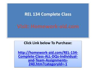 REL 134 Complete Class