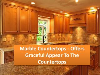 Marble Countertops - Offers Graceful Appear To The Counterto