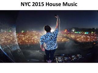 NYC 2015 House Music