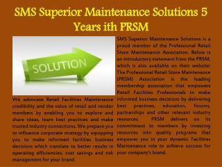 SMS Superior Maintenance Solutions 5 Years ith PRSM