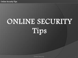 Things to Remember when Online !