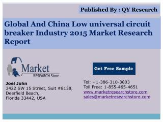 Global and China Low universal circuit breaker Industry 2015