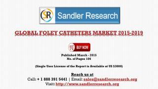 Foley Catheters Market - Global Market Outlook 2015-2019
