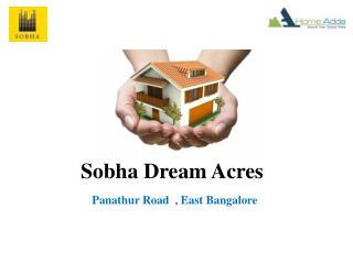 Sobha Dream Acres