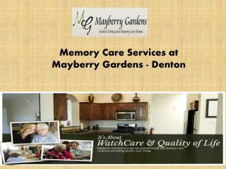 Memory Care Services at Mayberry Gardens
