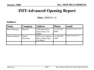 IMT-Advanced Opening Report