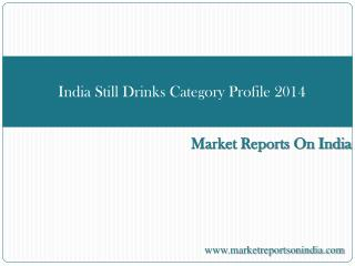 India Still Drinks Category Profile 2014