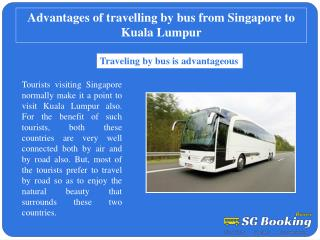Advantages of travelling by bus from Singapore to Kuala Lump