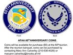 AFAA 60TH ANNIVERSARY COINS Coins will be available for purchase 5 at the 60th reunion. After the reunion banquet, coins