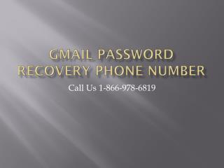 Gmail password reset number 1-866-978-6819  Gmail password