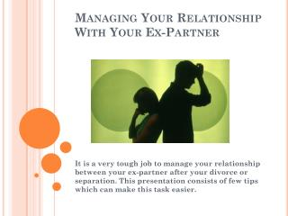 Managing Your Relationship With Your Ex-Partner