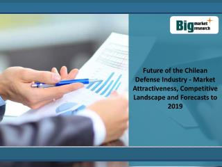 Growth Of Chilean Defense Market 2019