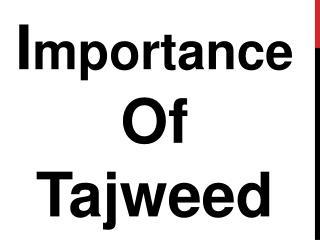 Importance Of Tajweed