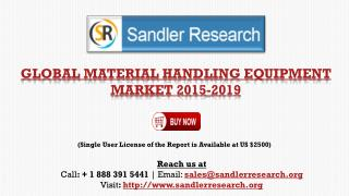Material Handling Equipment Market to Grow 6.08% CAGR by2019