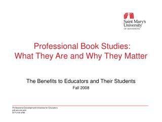 Professional Book Studies:   What They Are and Why They Matter