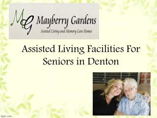 Assisted Living Facilities For Seniors in Denton