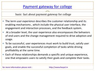 Payment gateway for college services in India.