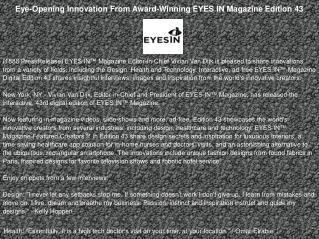 Eye-Opening Innovation From Award-Winning EYES IN Magazine