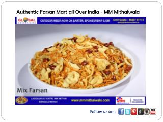 Authentic Farsan Mart all Over India - MM Mithaiwala
