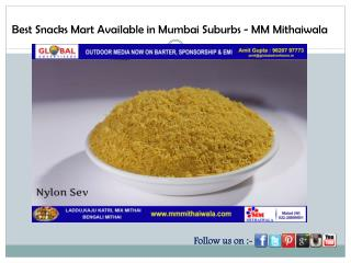 Best Snacks Mart Available in Mumbai Suburbs - MM Mithaiwala