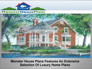 Extensive Selection Of Luxury Home Plans