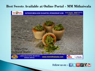 Best sweets Available at Online Portal - MM Mithaiwala