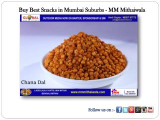 Buy Best Snacks in Mumbai Suburbs - MM Mithaiwala