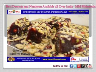 Best Desserts Available all Over India - MM Mithaiwala