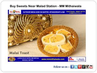 Buy Sweets Near Malad Station - MM Mithaiwala