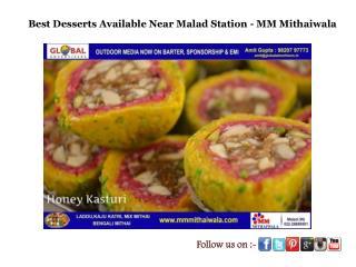 Best Desserts Available in Mumbai Suburbs MM Mithaiwala