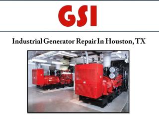 Industrial Generator Repair In Houston, TX