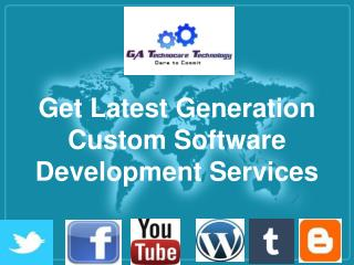 Get Latest Generation Custom Software Development Services
