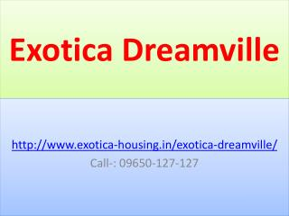 Exotica Dreamville Greater Noida Residential Project