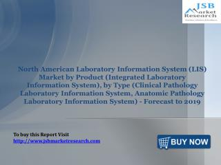 JSB Market Research: North American Laboratory Information