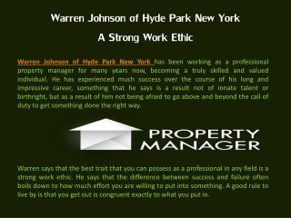 Warren Johnson of Hyde Park New York - A Strong Work Ethic