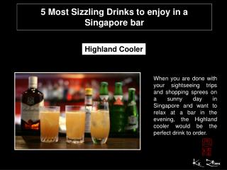 5 most sizzling drinks to enjoy in a Singapore bar