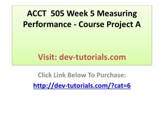 ACCT  505 Week 5 Measuring Performance - Course Project A