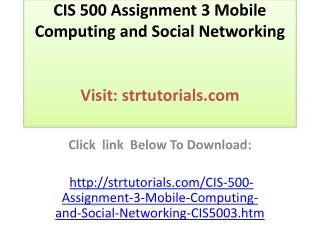 CIS 500 Assignment 3 Mobile Computing and Social Networking