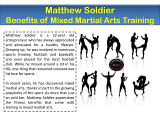 Matthew Soldier - Benefits of Mixed Martial Arts Training